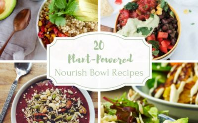 20 Plant-Powered Nourish Bowl Recipes