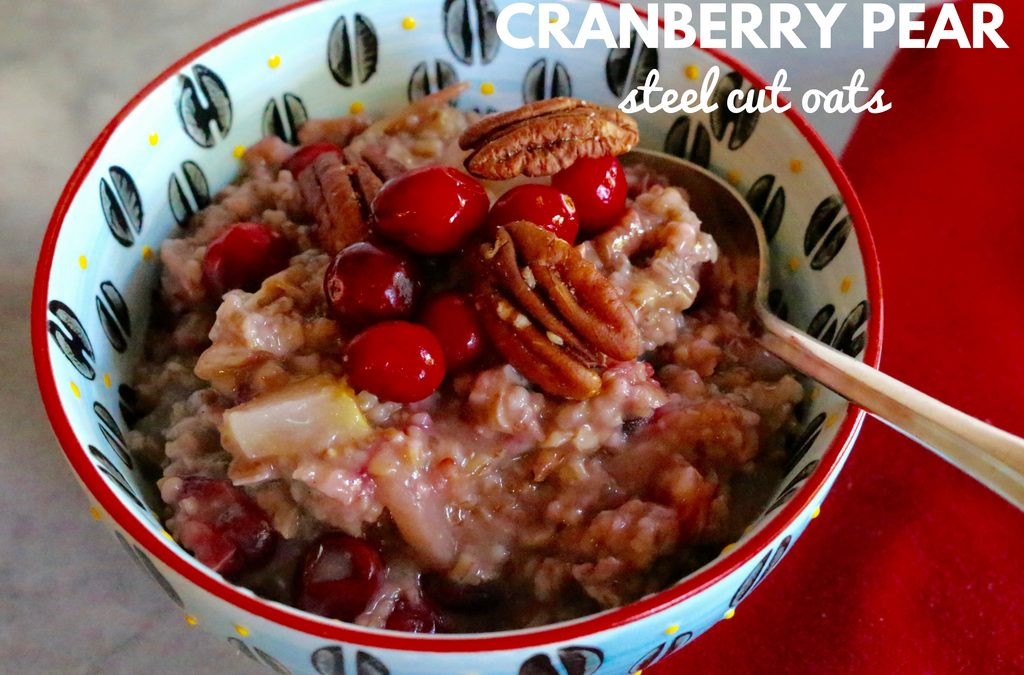 Cranberry Pear Steel Cut Oats (Vegan, Gluten-Free)