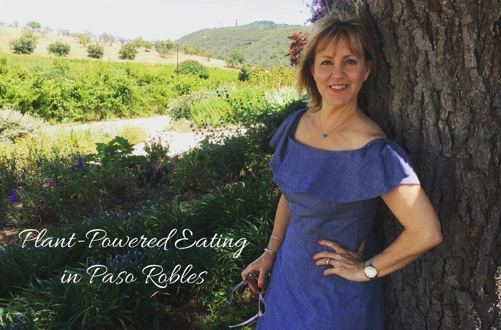 Plant-Powered Eating in Paso Robles