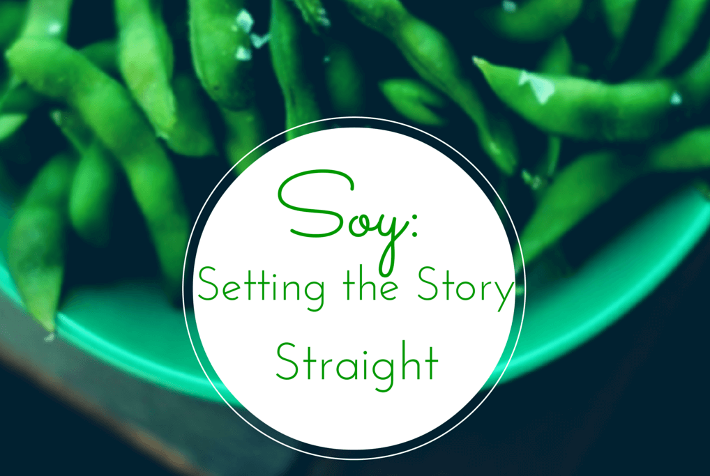 Soy: Setting the Story Straight