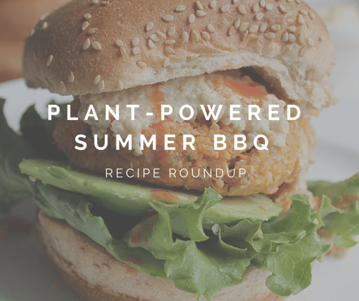 Plant-Powered Summer BBQ Recipe Roundup