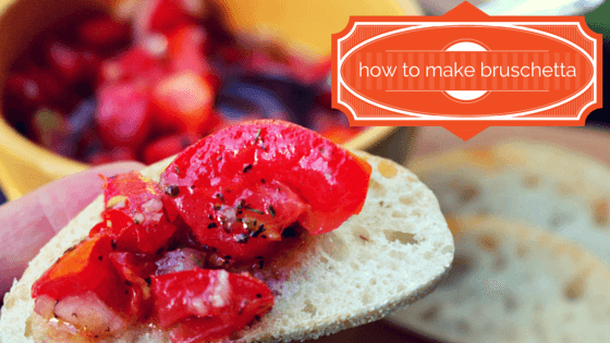 Put Your Tomatoes to Good Use with Bruschetta