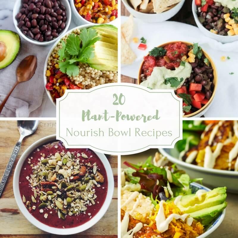 20 Plant-Powered Nourish Bowl Recipes