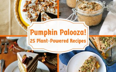 Pumpkin Palooza! 25 Plant-Powered Recipes