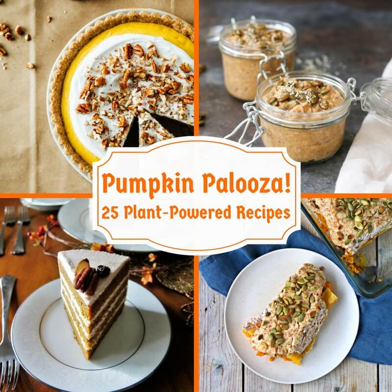 Pumpkin Palooza! 25 Plant-Powered Recipes