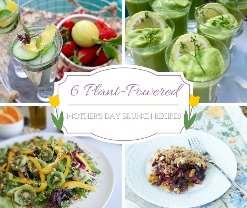 6 Plant Powered Mothers Day Brunch Recipes Sharon Palmer