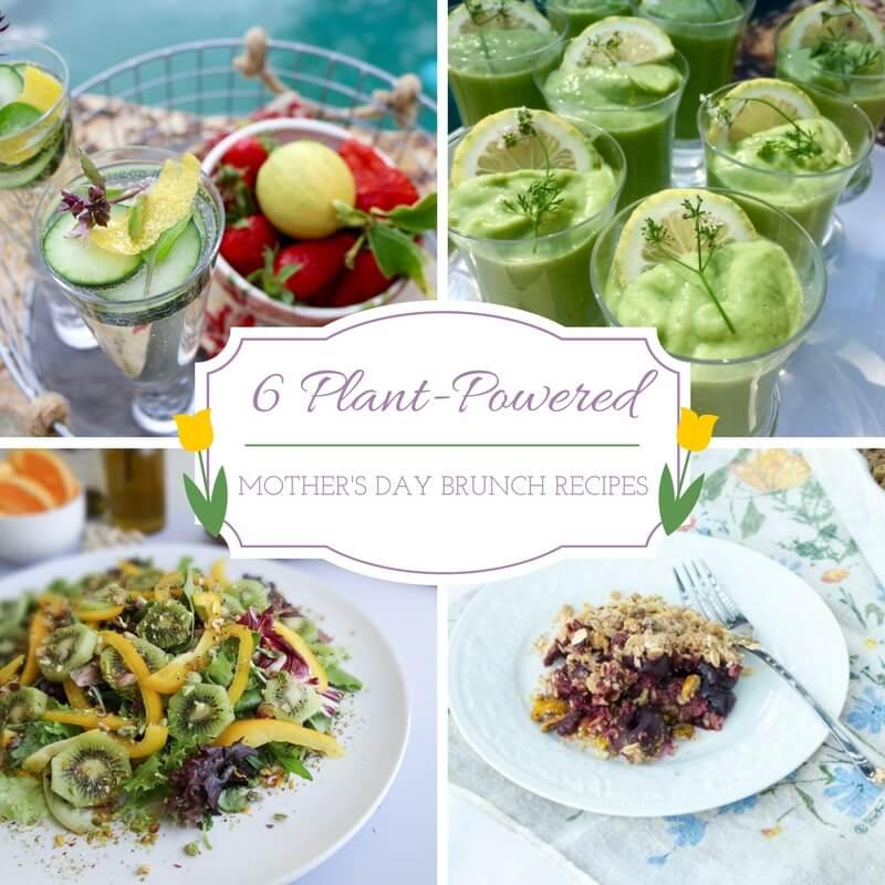 6 Plant-Based Mother's Day Brunch Recipes   Sharon Palmer
