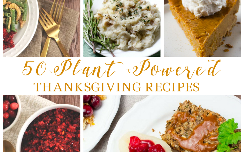 50 Plant-Powered Thanksgiving Recipes